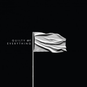 Nothing-Guilty-Of-Everything-608x608