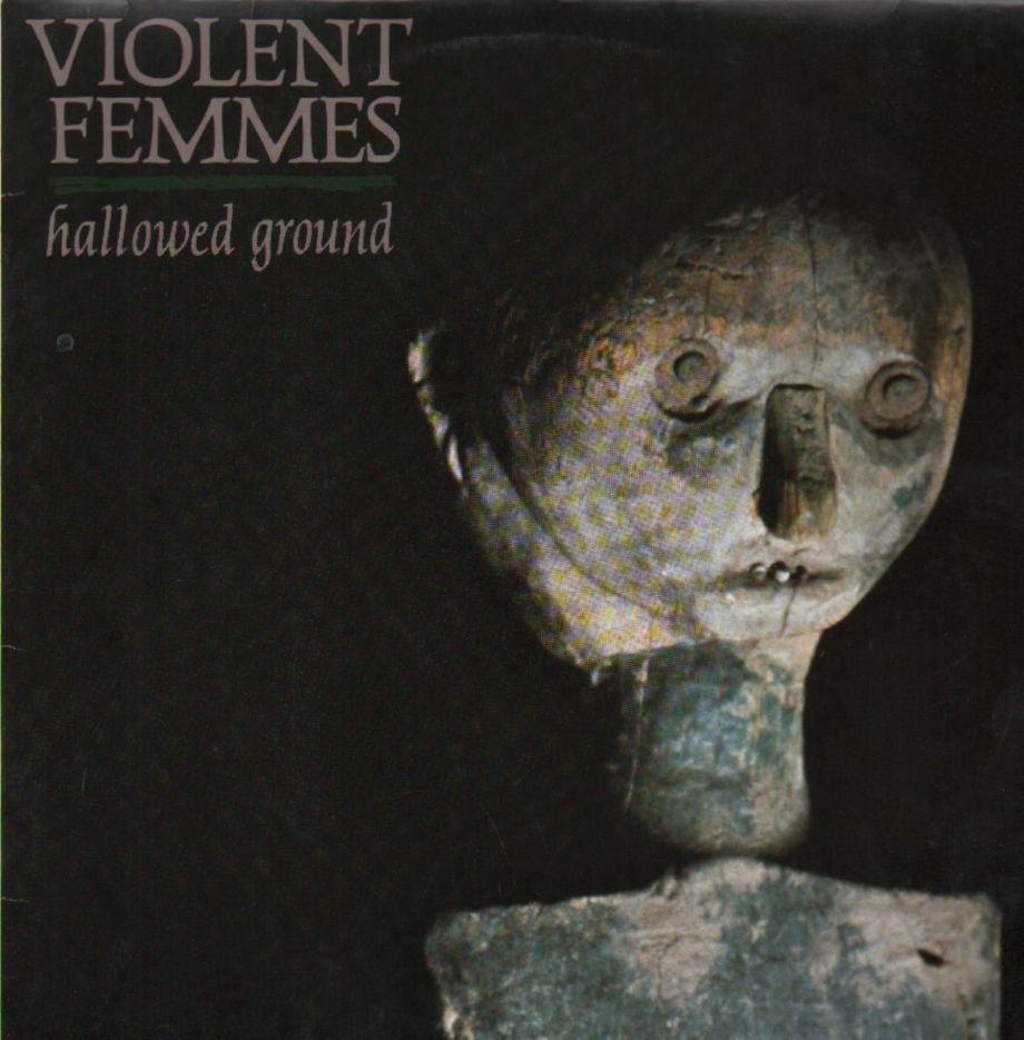 violentfemmes-hallowedground(2)